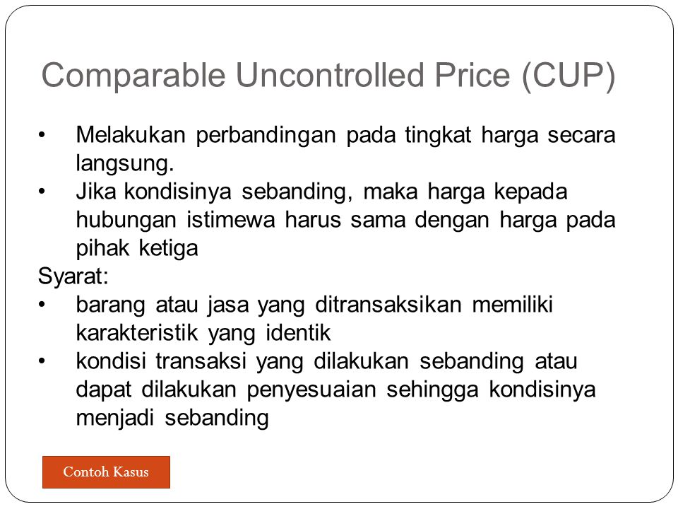 Comparable Uncontrolled Price (CUP)