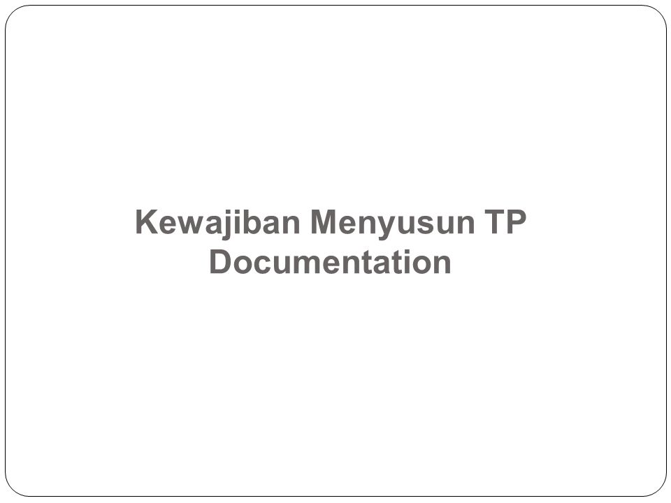 Kewajiban Menyusun TP Documentation