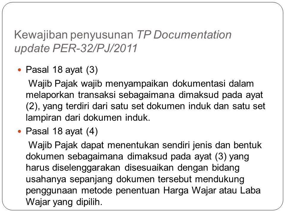 Kewajiban penyusunan TP Documentation update PER-32/PJ/2011