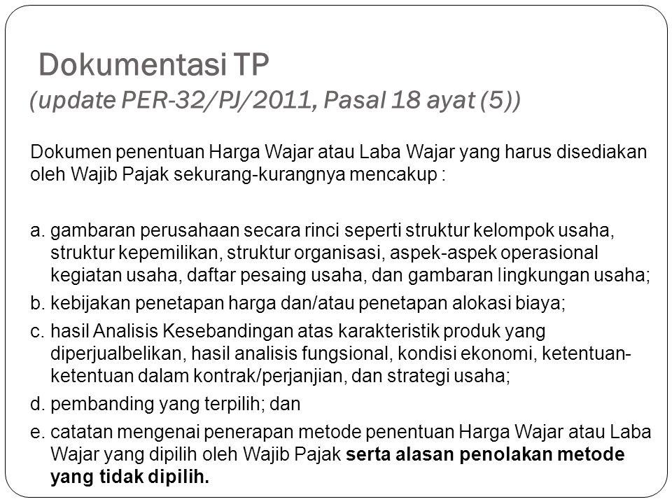 Dokumentasi TP (update PER-32/PJ/2011, Pasal 18 ayat (5))