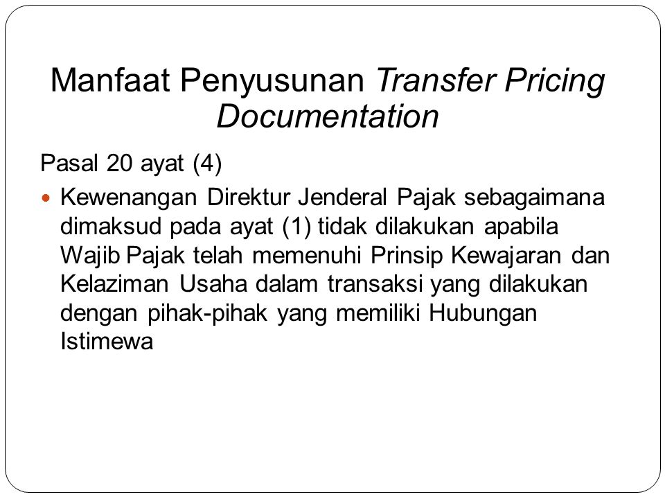 Manfaat Penyusunan Transfer Pricing Documentation