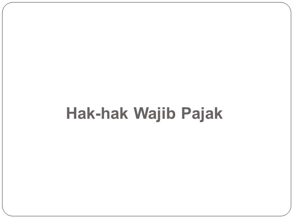 Hak-hak Wajib Pajak