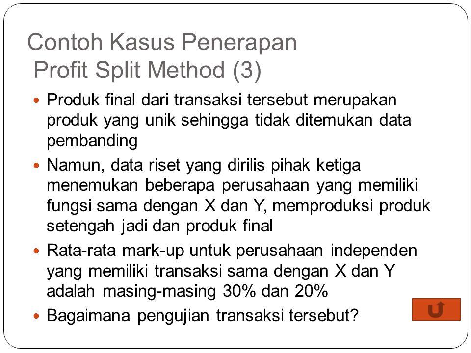 Contoh Kasus Penerapan Profit Split Method (3)