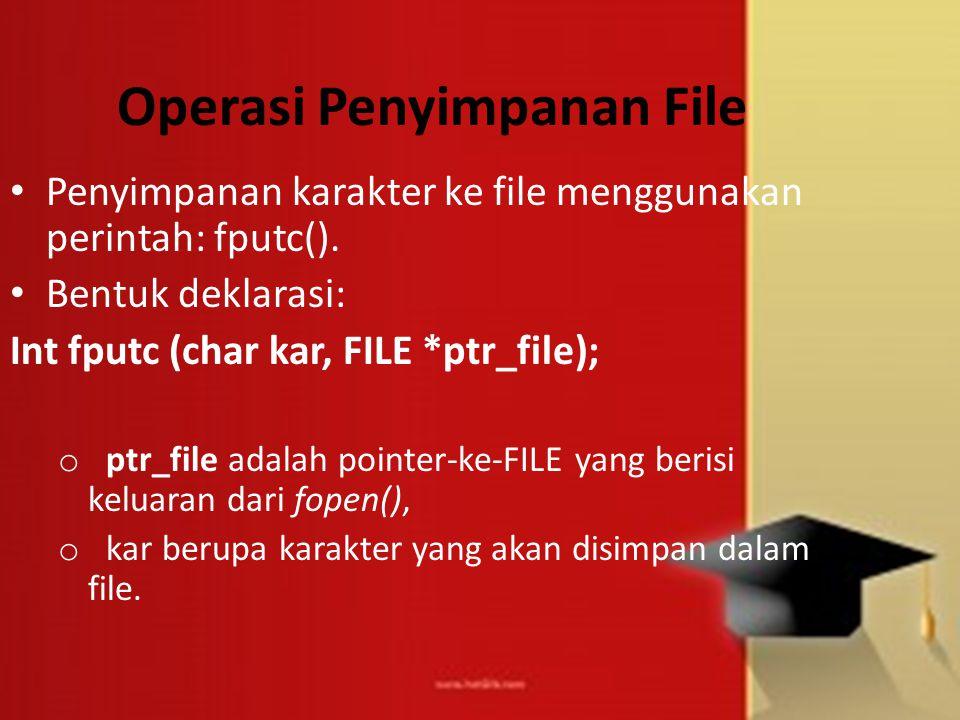 Operasi Penyimpanan File