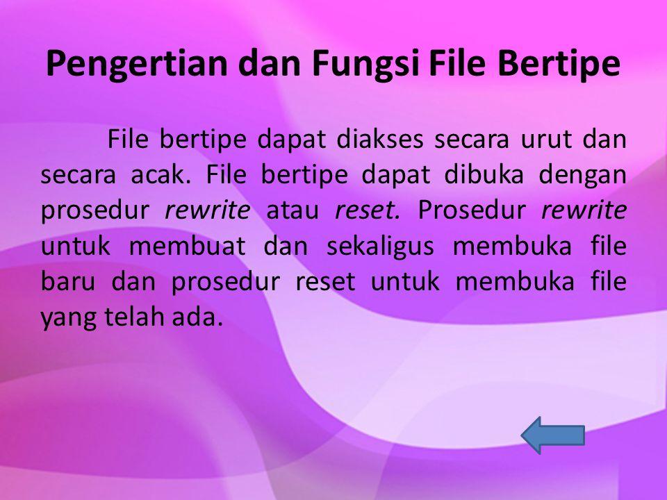 Pengertian dan Fungsi File Bertipe