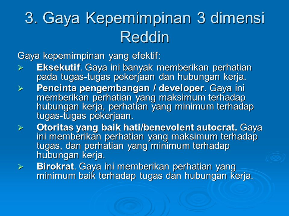 3. Gaya Kepemimpinan 3 dimensi Reddin