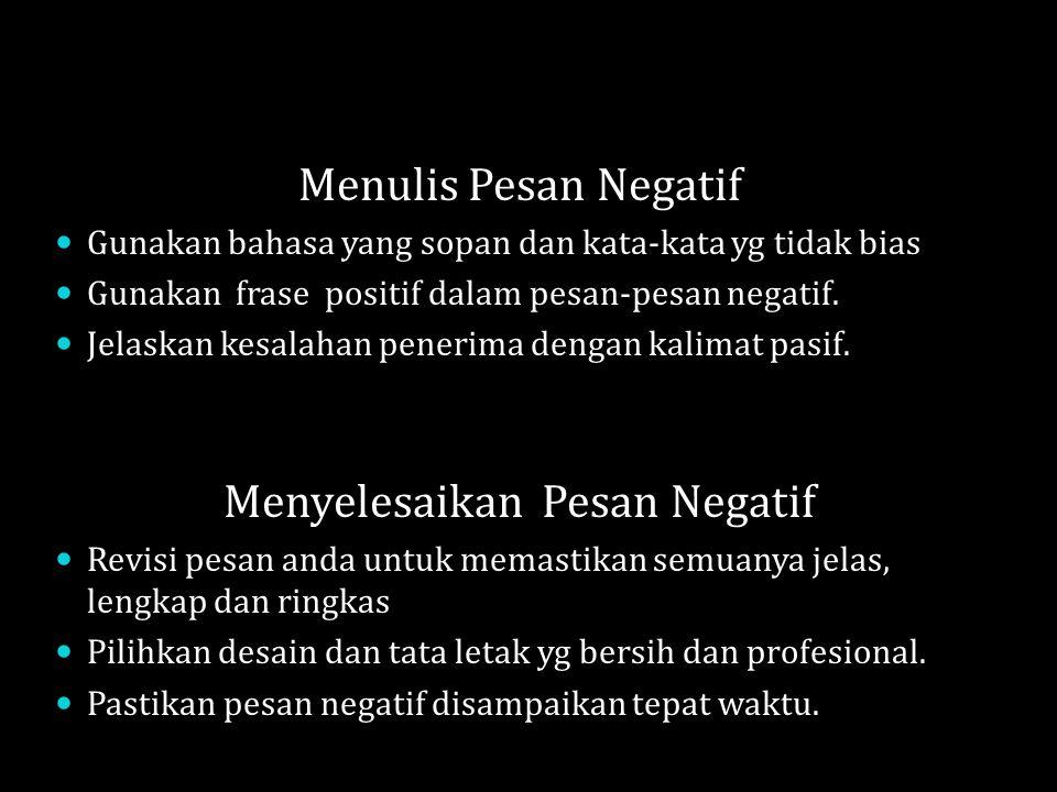 Menyelesaikan Pesan Negatif