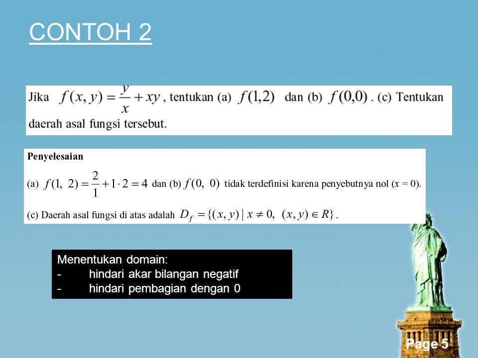 CONTOH 2 Menentukan domain: hindari akar bilangan negatif