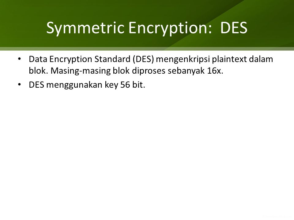 Symmetric Encryption: DES