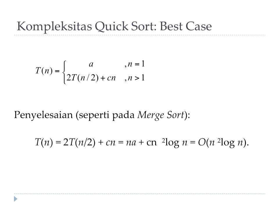 Kompleksitas Quick Sort: Best Case