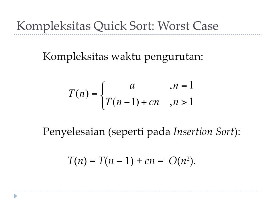 Kompleksitas Quick Sort: Worst Case