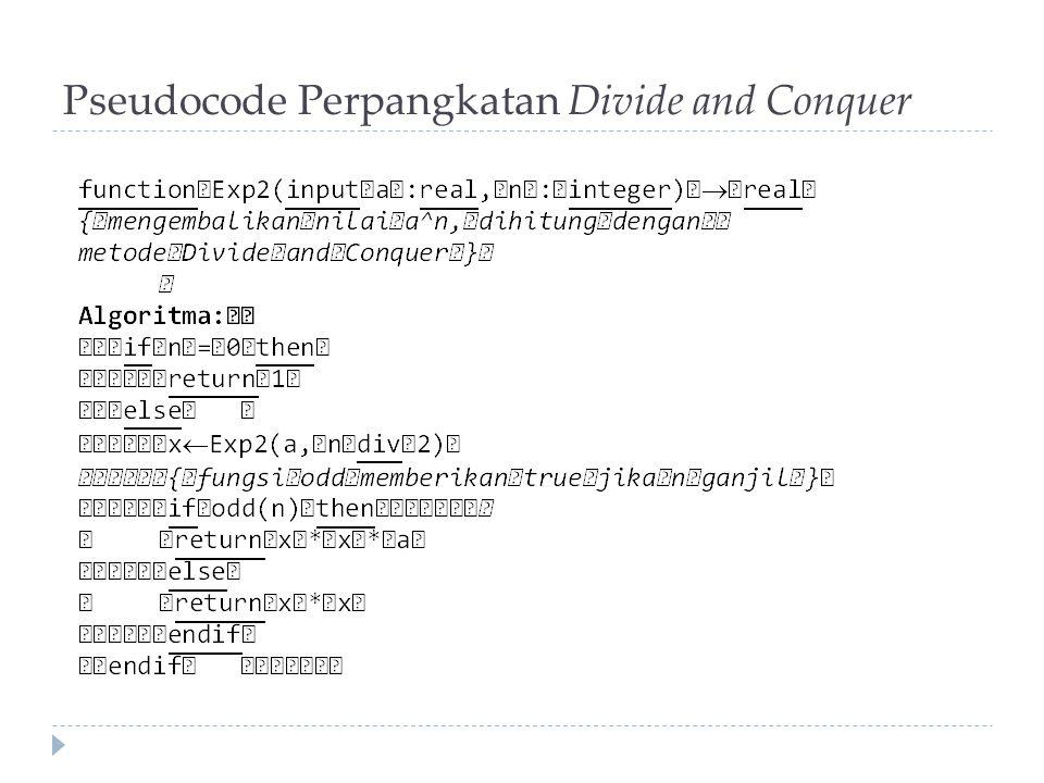 Pseudocode Perpangkatan Divide and Conquer