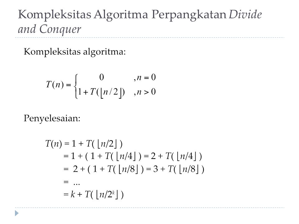 Kompleksitas Algoritma Perpangkatan Divide and Conquer