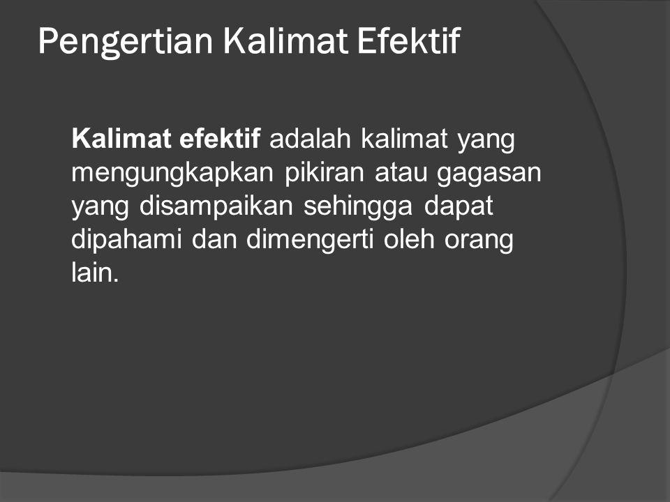 Pengertian Kalimat Efektif