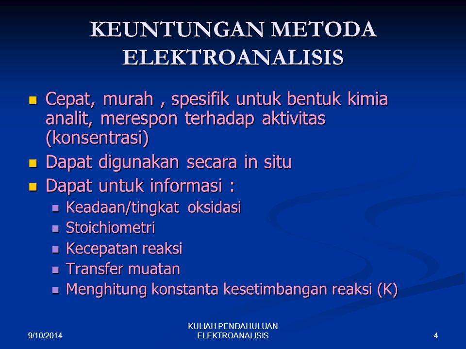 KEUNTUNGAN METODA ELEKTROANALISIS