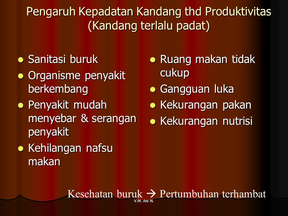 Pengaruh Kepadatan Kandang thd Produktivitas (Kandang terlalu padat)