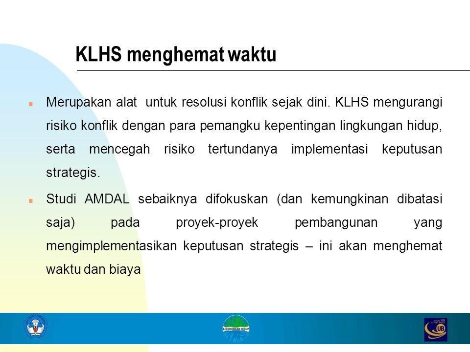 KLHS menghemat waktu