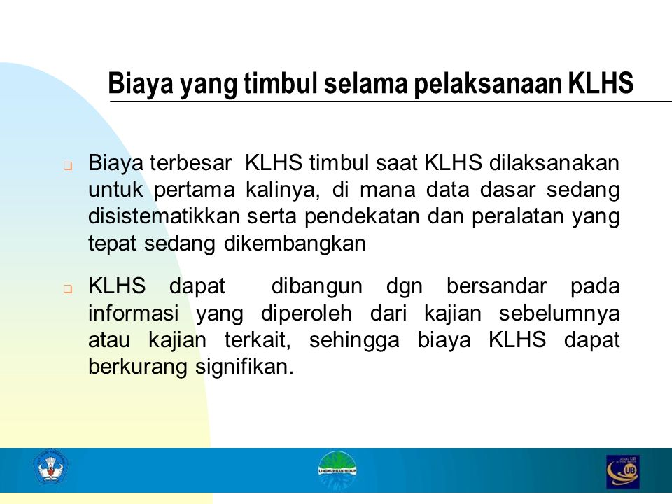 Biaya yang timbul selama pelaksanaan KLHS