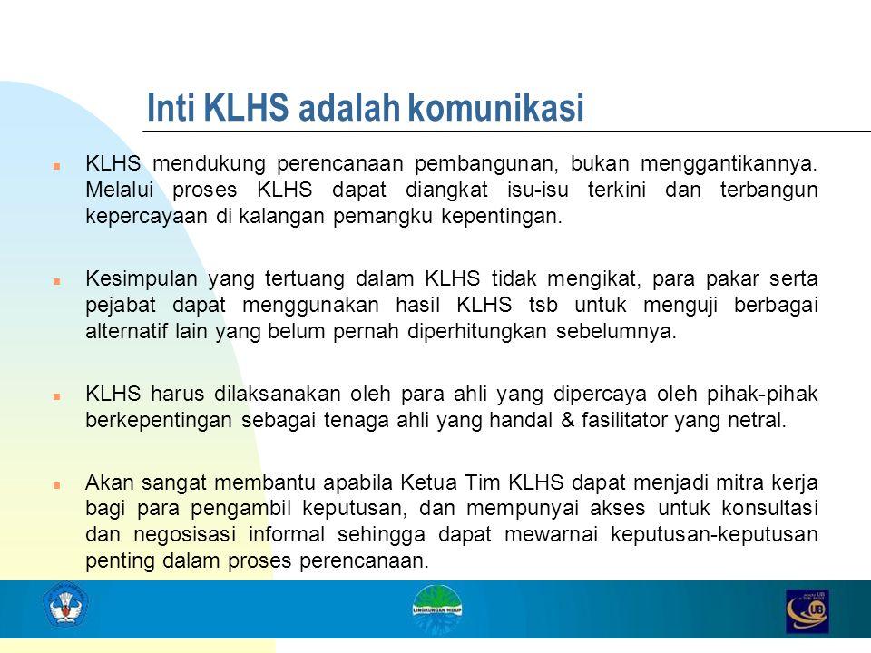 Inti KLHS adalah komunikasi