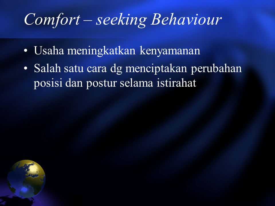 Comfort – seeking Behaviour