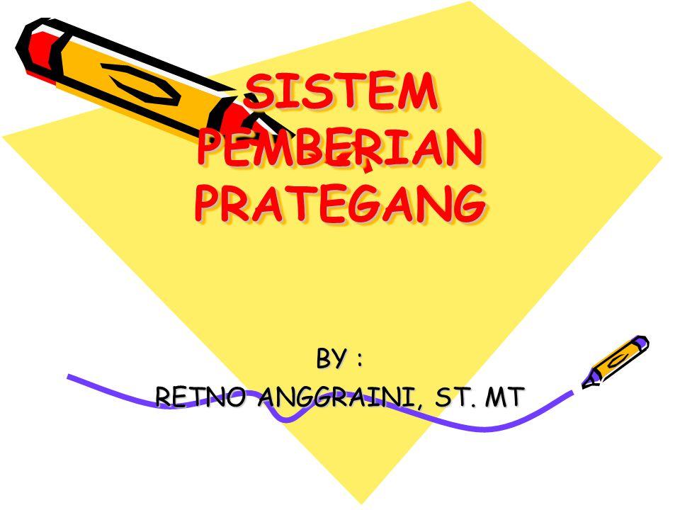SISTEM PEMBERIAN PRATEGANG