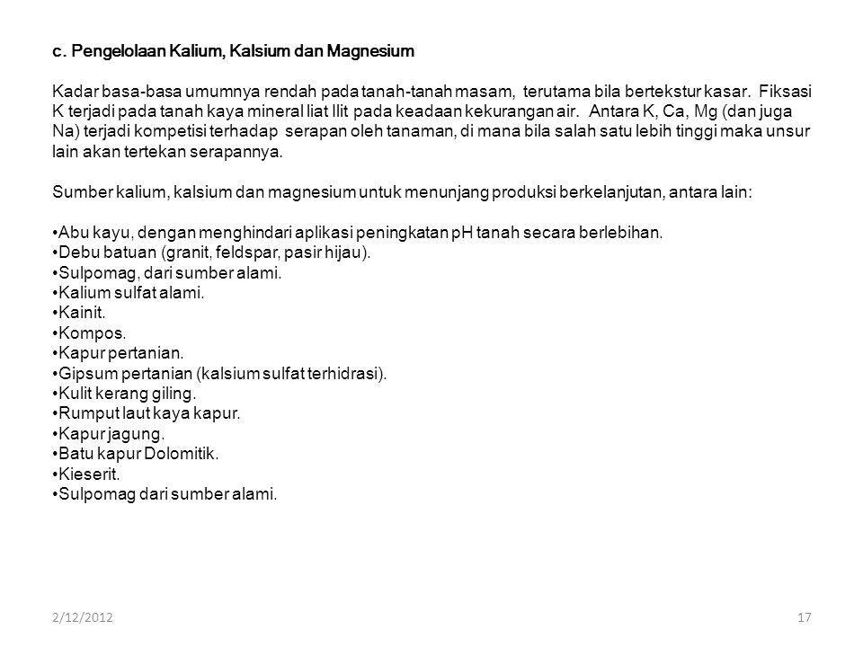 c. Pengelolaan Kalium, Kalsium dan Magnesium