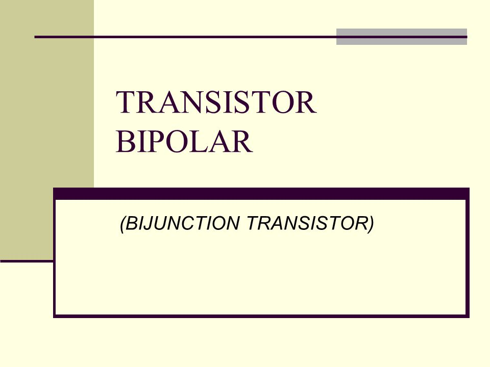 (BIJUNCTION TRANSISTOR)