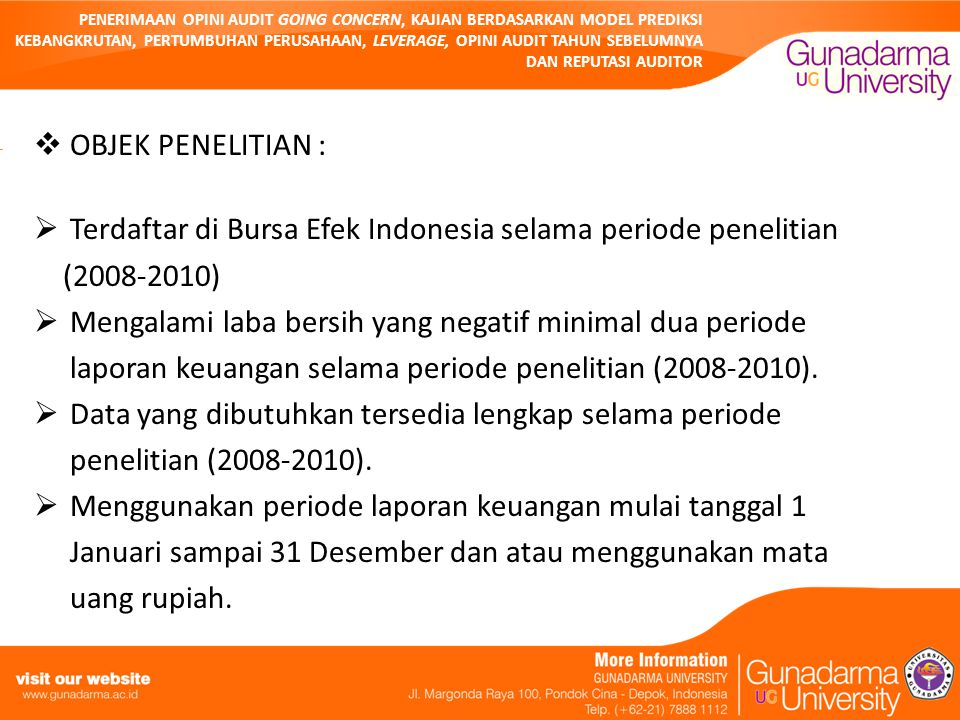 Terdaftar di Bursa Efek Indonesia selama periode penelitian