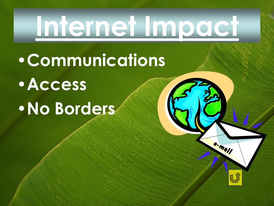 Internet Impact Communications Access No Borders