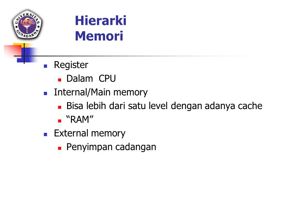 Hierarki Memori Register Dalam CPU Internal/Main memory