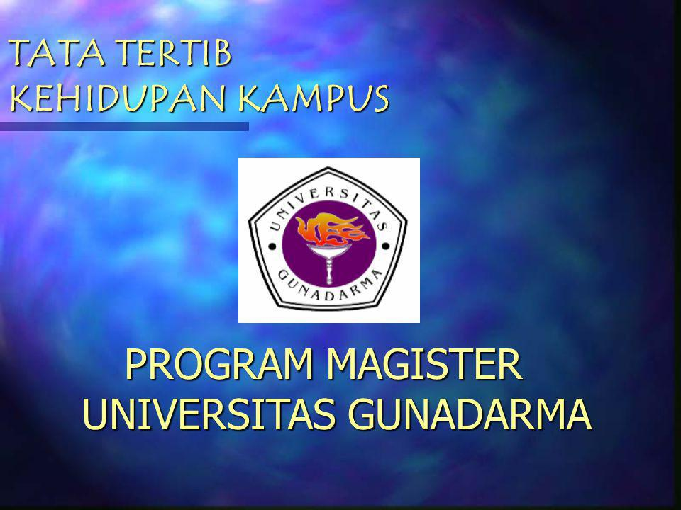 PROGRAM MAGISTER UNIVERSITAS GUNADARMA