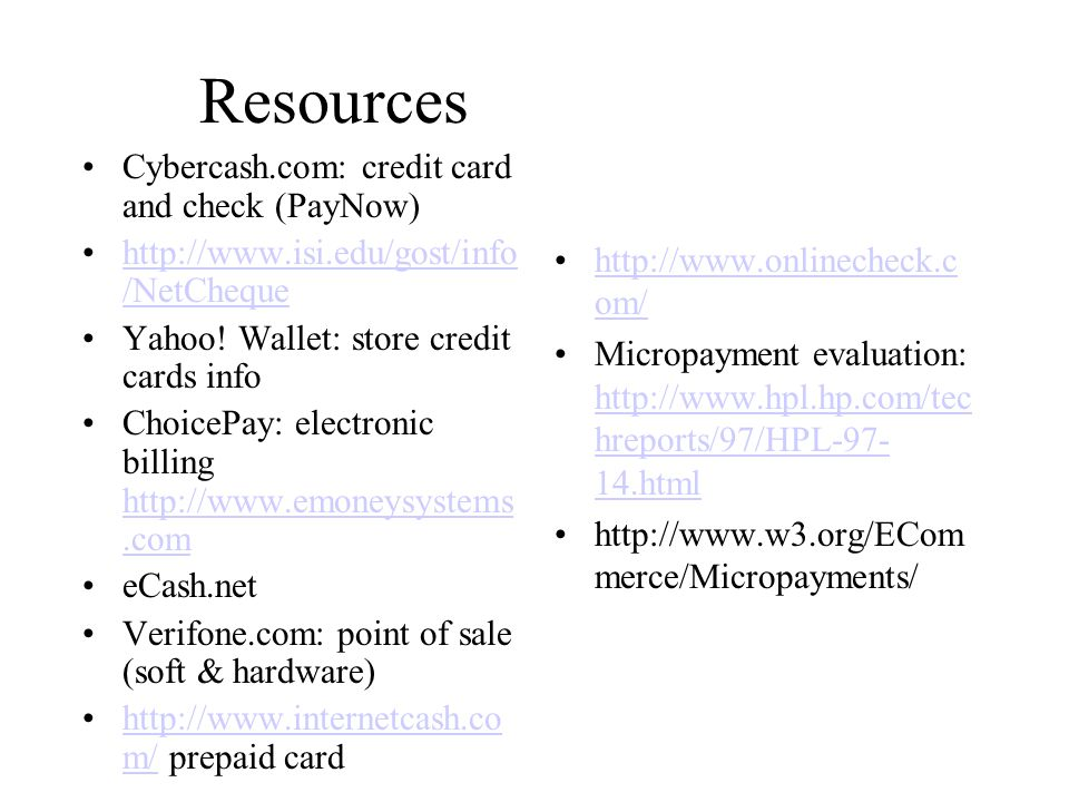 Resources Cybercash.com: credit card and check (PayNow)