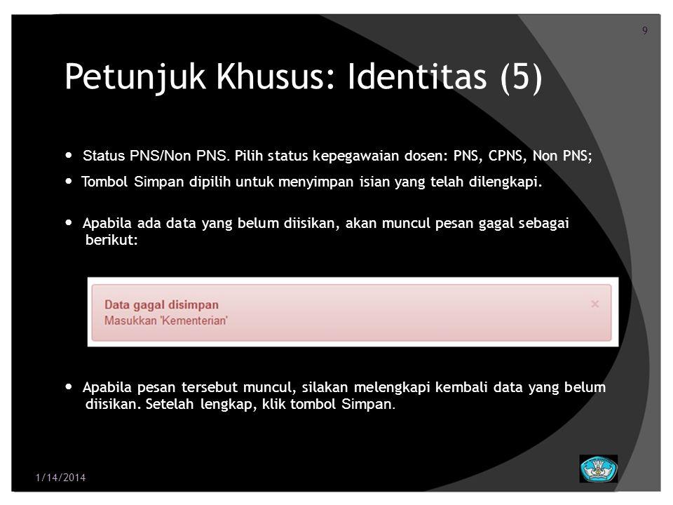 Petunjuk Khusus: Identitas (5)