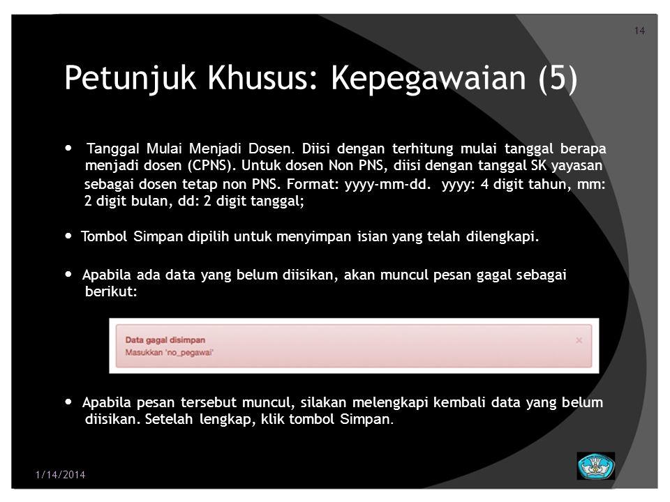 Petunjuk Khusus: Kepegawaian (5)