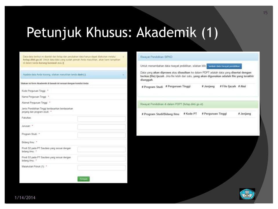 Petunjuk Khusus: Akademik (1)
