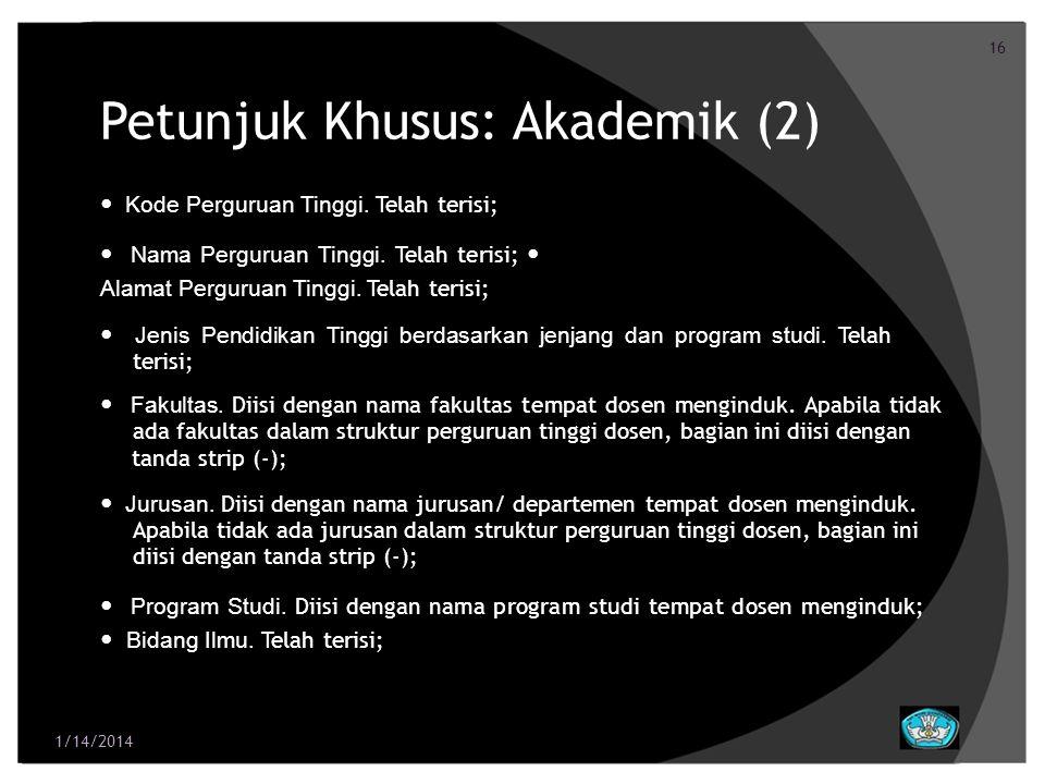 Petunjuk Khusus: Akademik (2)