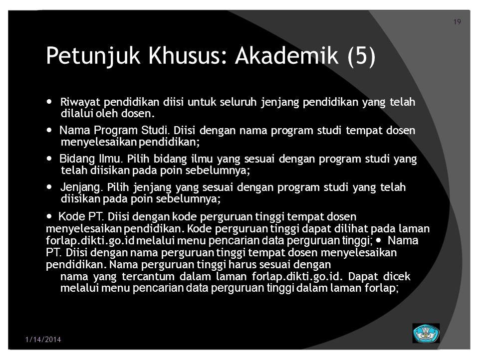 Petunjuk Khusus: Akademik (5)