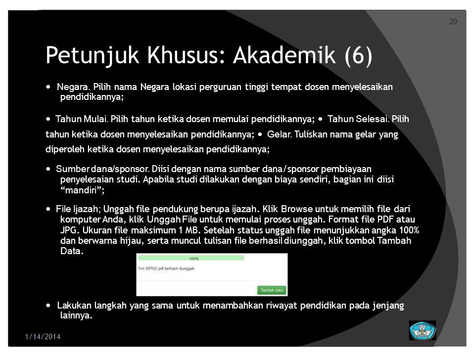 Petunjuk Khusus: Akademik (6)