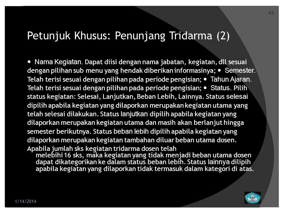 Petunjuk Khusus: Penunjang Tridarma (2)