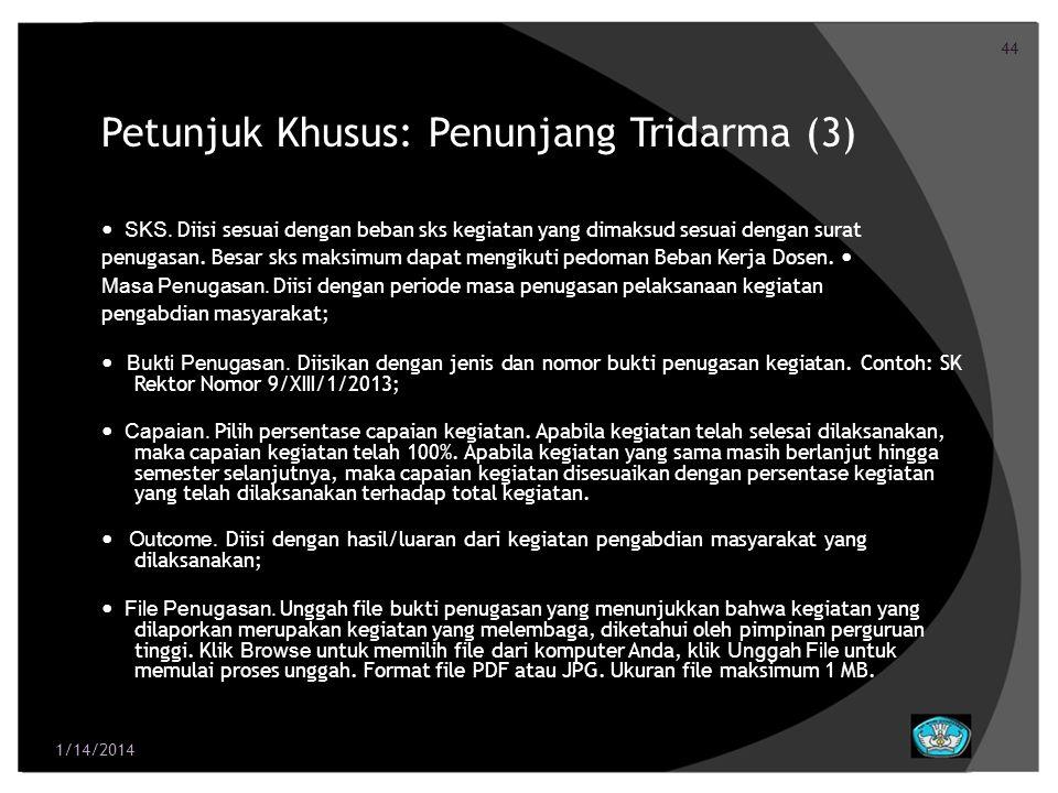 Petunjuk Khusus: Penunjang Tridarma (3)