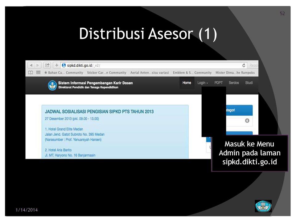 Distribusi Asesor (1) Masuk ke Menu Admin pada laman sipkd.dikti.go.id