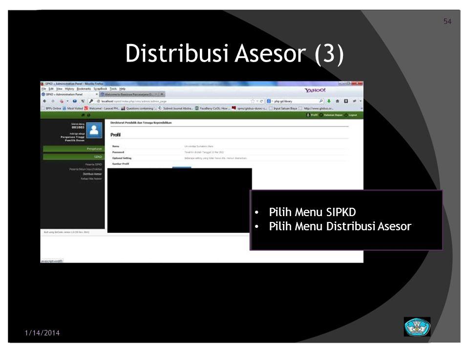 Distribusi Asesor (3) • Pilih Menu SIPKD