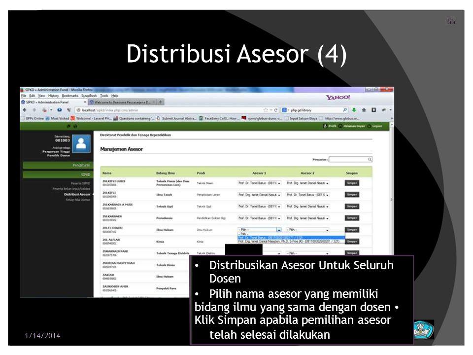 Distribusi Asesor (4) • Distribusikan Asesor Untuk Seluruh Dosen