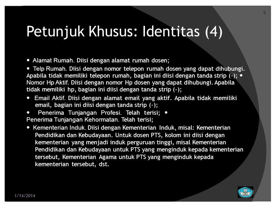 Petunjuk Khusus: Identitas (4)