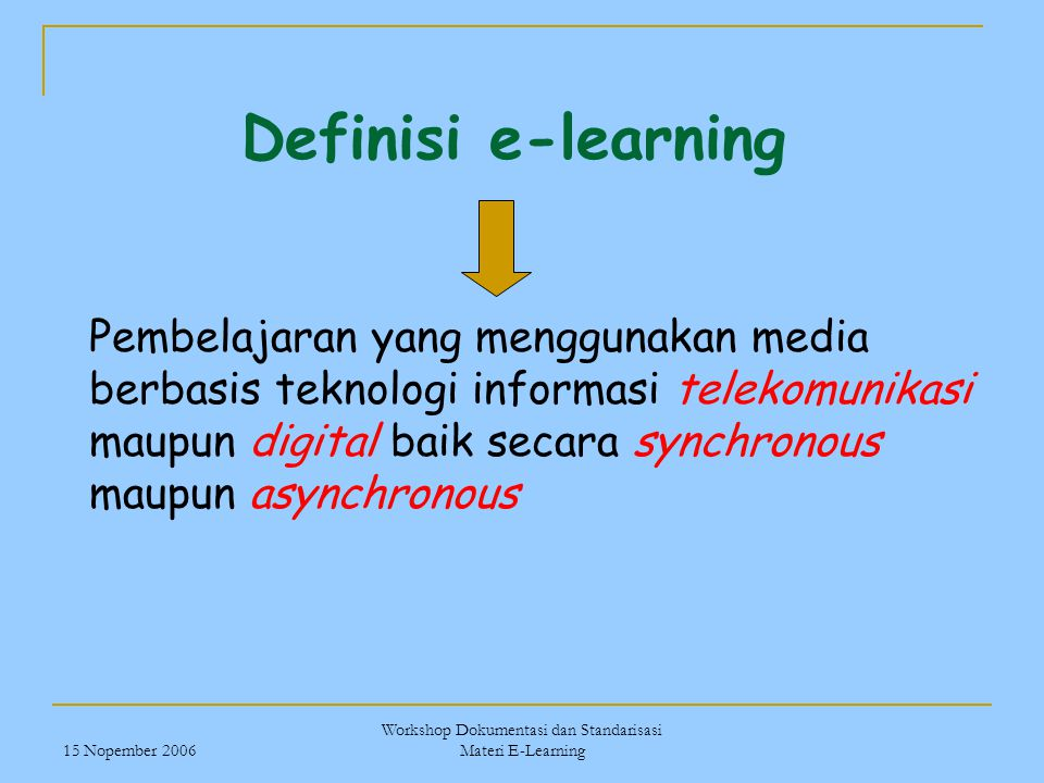 Workshop Dokumentasi dan Standarisasi Materi E-Learning