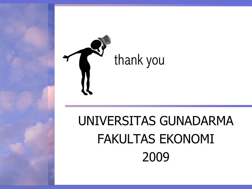 UNIVERSITAS GUNADARMA FAKULTAS EKONOMI 2009