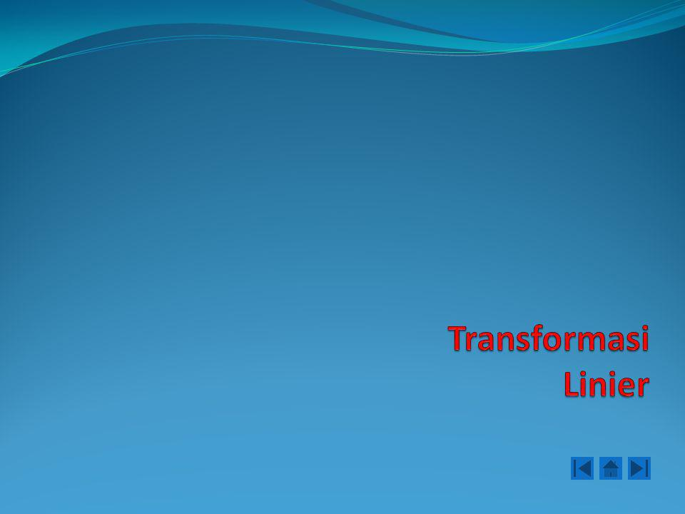 Transformasi Linier