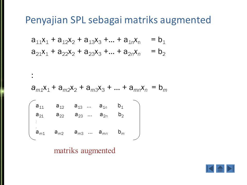 Penyajian SPL sebagai matriks augmented