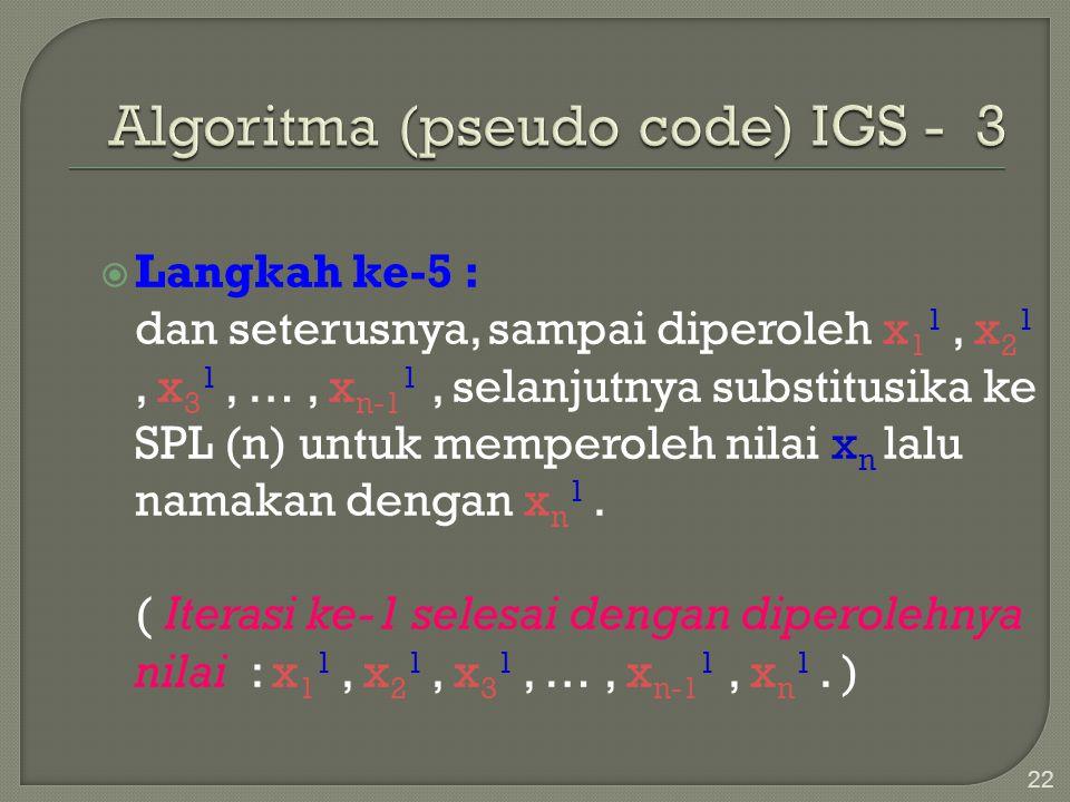 Algoritma (pseudo code) IGS - 3