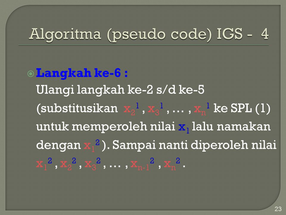 Algoritma (pseudo code) IGS - 4